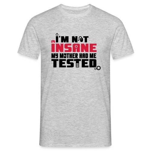 Camiseta de hombre I´m not insane - Camiseta hombre