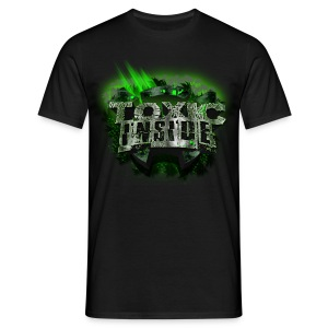 ToXic Inside T-Shirt [MALE] [BLACK] [Add Your Own Text]] - Men's T-Shirt
