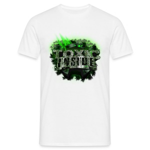 ToXic Inside T-Shirt [MALE] [WHITE] [Add Your Own Text]] - Men's T-Shirt