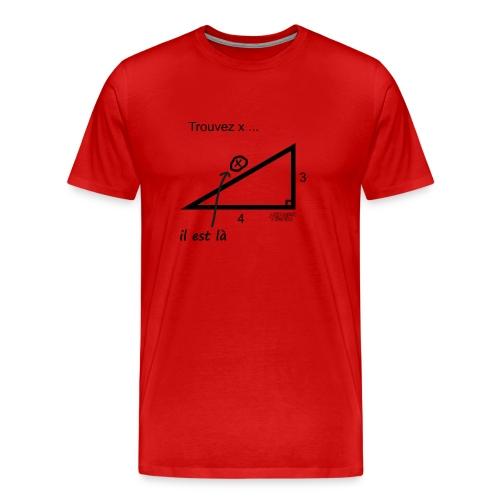 Trouvez x... - T-shirt Premium Homme