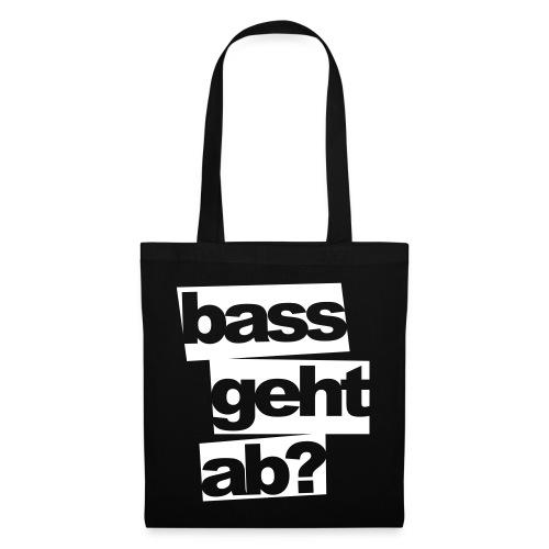 Bass geht ab? Tasche - Stoffbeutel