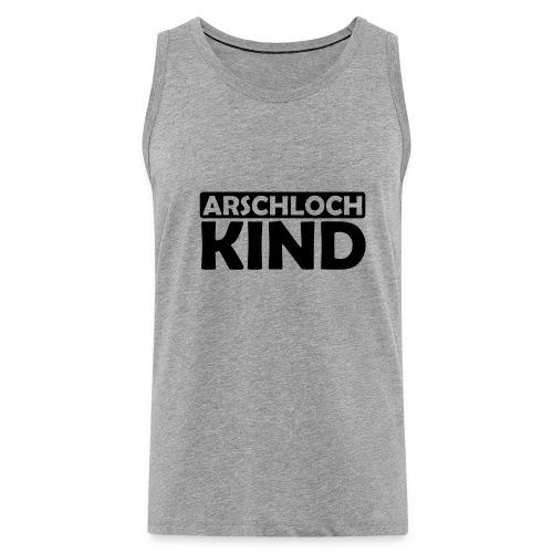 JuliTimes Arschloch Kind Tank Top - Männer Premium Tank Top