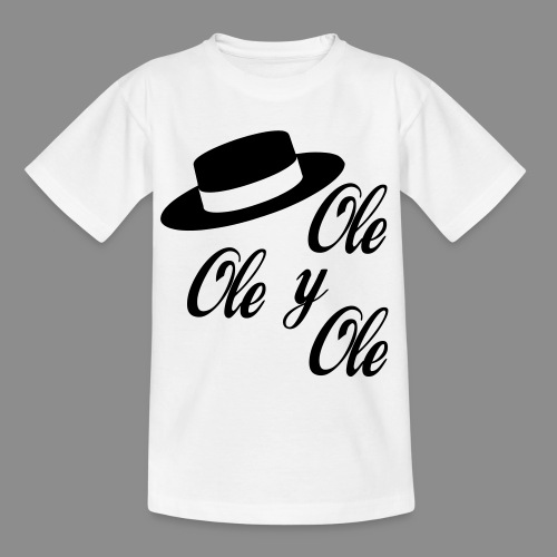 Ole,Ole y Ole (Infantil) - Camiseta adolescente