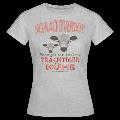 Schlachtverbot - Frauen T-Shirt