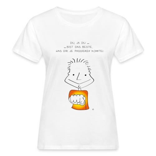 Der kleine Coach Du bist das Beste!  für Frauen - Frauen Bio-T-Shirt