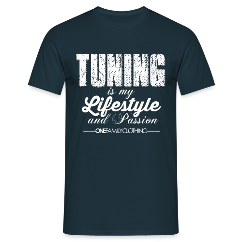 Tuning is my Lifestyle - Männer T-Shirt