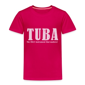 Tuba, The ONLY instrument that matters! kids - Kids' Premium T-Shirt