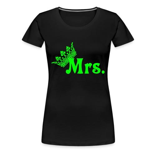 Mrs.- Krone Königen  - Frauen Premium T-Shirt