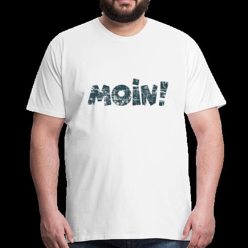 Moin! (Vintage Blau) S-5XL T-Shirt - Männer Premium T-Shirt