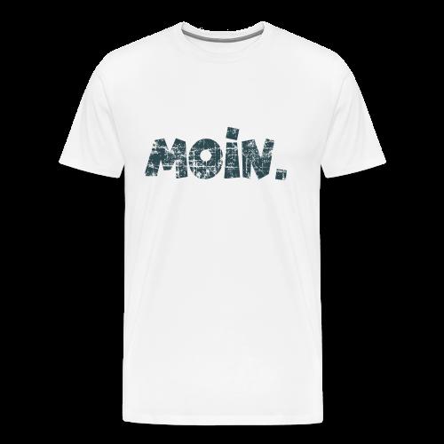 Moin. (Vintage Blau) S-5XL T-Shirt - Männer Premium T-Shirt