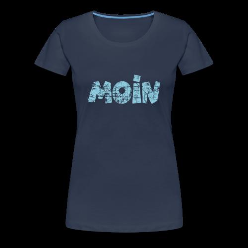 Moin (Vintage Hellblau) S-3XL T-Shirt - Frauen Premium T-Shirt
