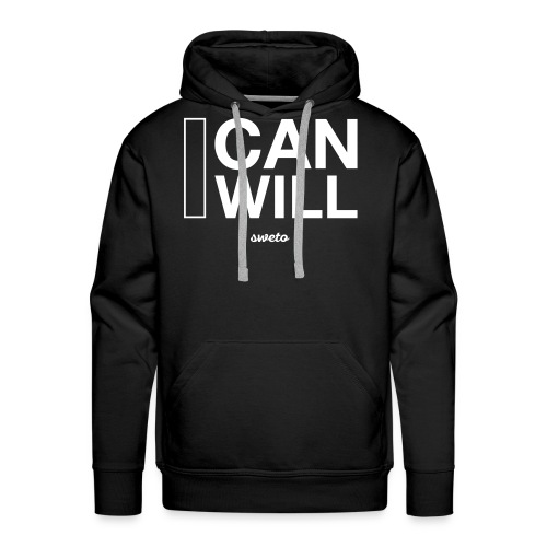 I can I will Hoodie - Men's Premium Hoodie