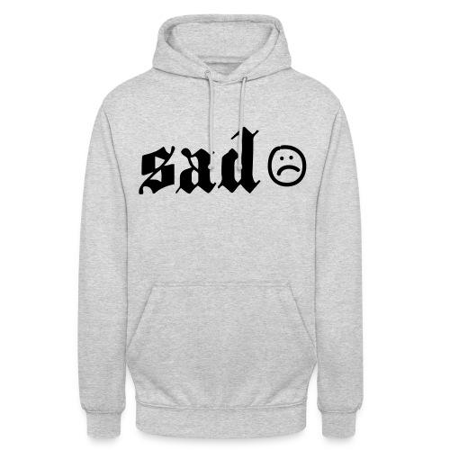 SAD Sweater - Unisex Hoodie