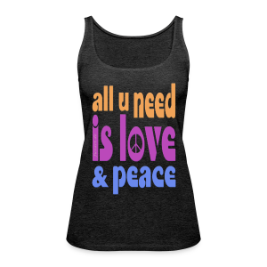 love and peace - Frauen Premium Tank Top