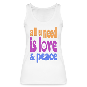 love and peace - Frauen Bio Tank Top von Stanley & Stella