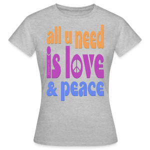 love and peace - Frauen T-Shirt