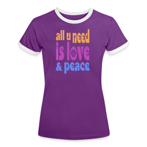 love and peace - Frauen Kontrast-T-Shirt