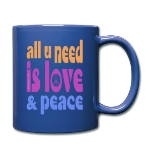 love and peace - Tasse einfarbig