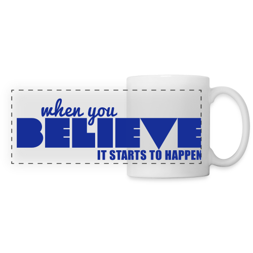 Believe mug - Panoramic Mug