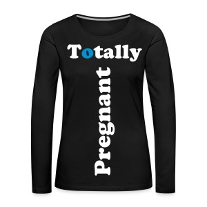 Totally Pregnant - Long Sleeve Blue - Frauen Premium Langarmshirt