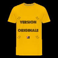 Tee shirts ~ Tee shirt Premium Homme ~ VERSION ORIGINALE - Jeux de Mots Francois Ville
