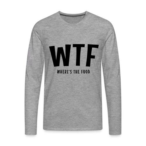 WTF ? - T-shirt manches longues Premium Homme