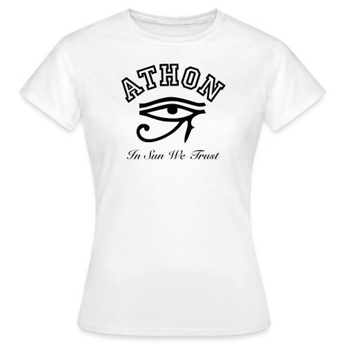 ATHON RA AUGE - Frauen T-Shirt
