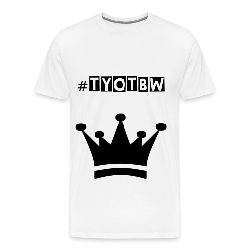 #TYOTBW || Limited Edition (White T-Shirt) - Men's Premium T-Shirt