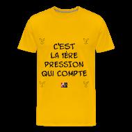 Tee shirts ~ Tee shirt Premium Homme ~ C'est la 1ÈRE PRESSION qui COMPTE - Jeux de Mots Francois Ville