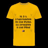 Tee shirts ~ Tee shirt Premium Homme ~ Il y a l'IMPRESSION et les FAITS, la PRESSION et les FÉES - Jeux de Mots Francois Ville