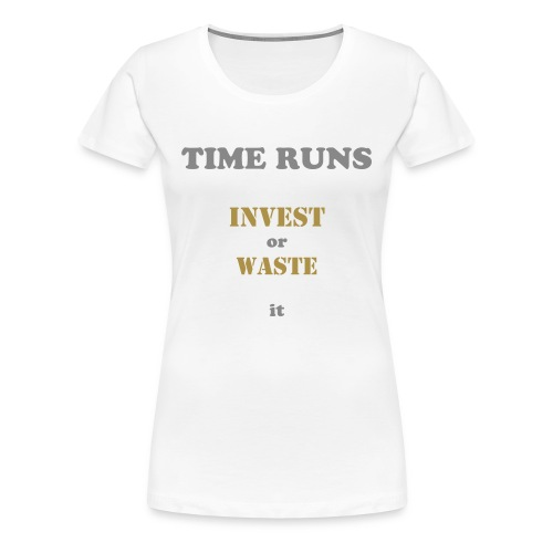 Time runs - White - Frauen Premium T-Shirt