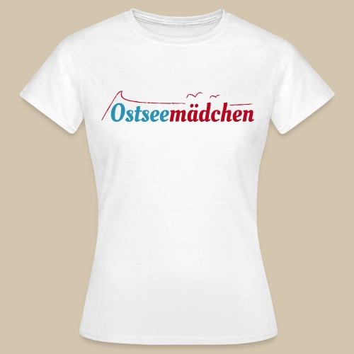 Ostseemädchen - Frauen T-Shirt