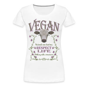 VEGAN - RESPECT LIFE - Frauen Premium T-Shirt