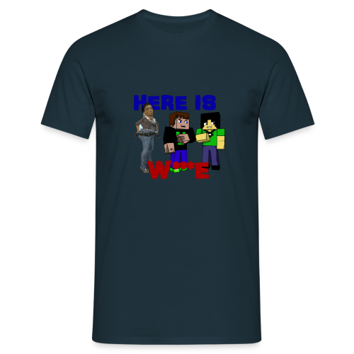 Here Is W***E - Men's T-Shirt