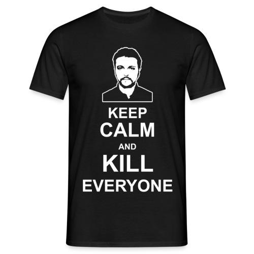MAGLIA KEEP CALM AND KILL EVERYONE - Maglietta da uomo