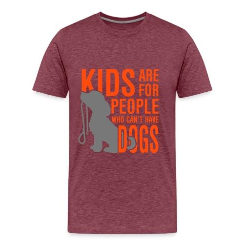 dogs are better - Men's Premium T-Shirt
