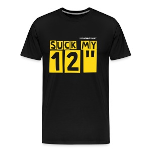 Suck My Twelve Inch T-Shirt - Men's Premium T-Shirt
