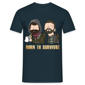 Born to Survivre - T-shirt Homme