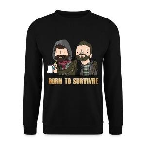Sweatshirt Born to Survivre - Sweat-shirt Homme