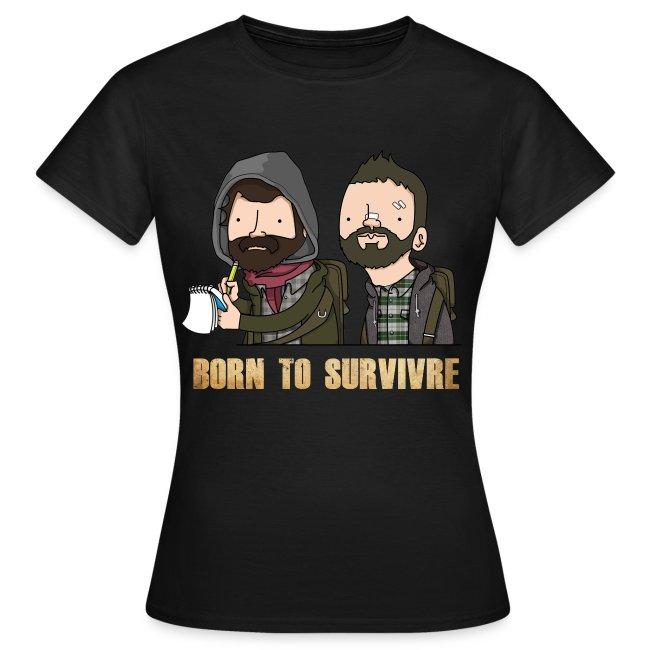 Born to Survivre - Femme