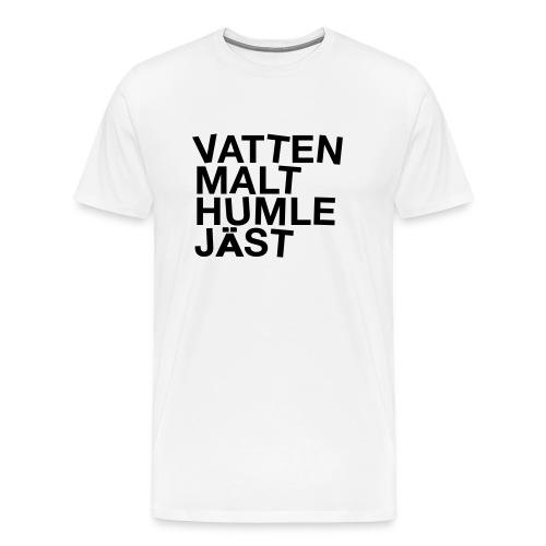 T-shirt med text Vatten malt humle jäst - Premium-T-shirt herr