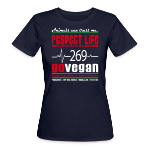RESPECT LIFE 269 - BIO - Frauen Bio-T-Shirt