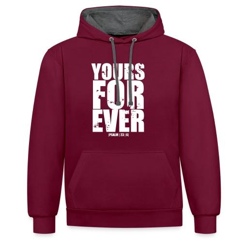 Yours Forever | Hoodie - Kontrast-Hoodie