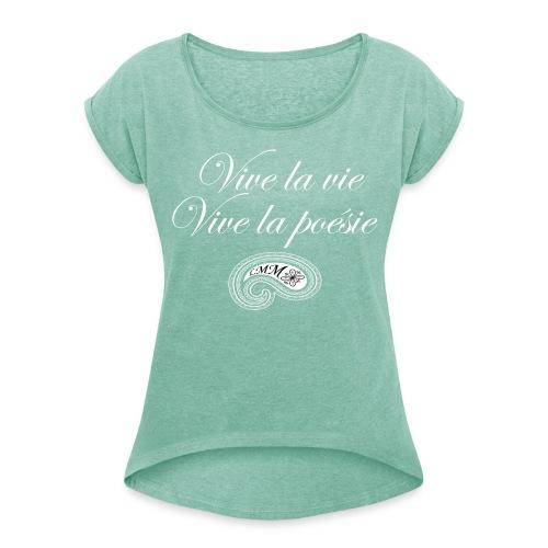 T-shirt femme turquoise Vive la poésie - T-shirt à manches retroussées Femme