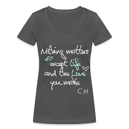 Nothing matters - T-shirt bio col V Stanley & Stella Femme