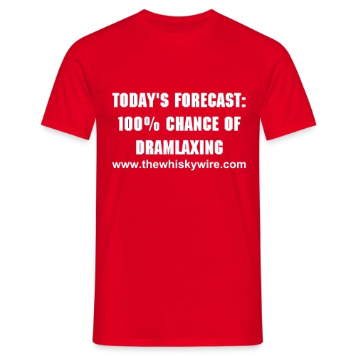 Today's Forecast 100% Chance of Dramlaxing T-Shirt  - Men's T-Shirt
