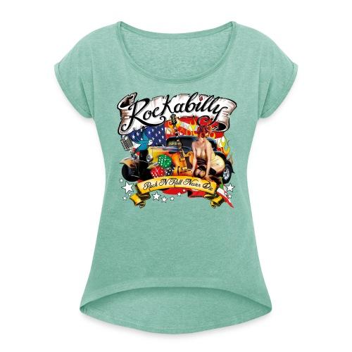 Damen T-Shirt Rock N Roll never die - Frauen T-Shirt mit gerollten Ärmeln