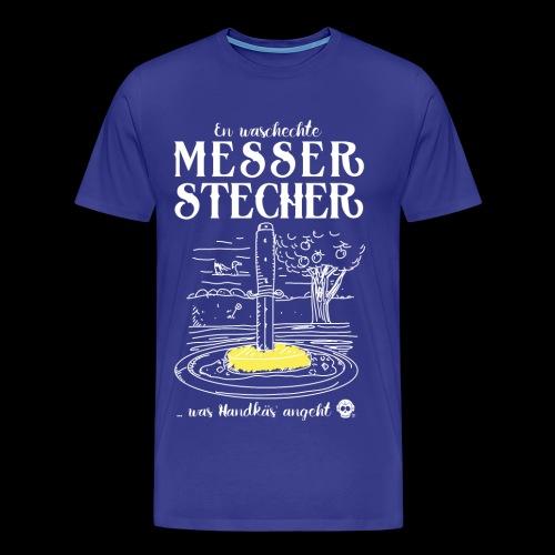 Messerstecher - Männer Premium T-Shirt
