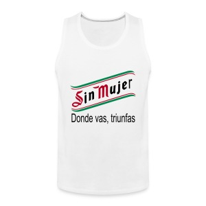 Sin mujer - Tank top premium hombre