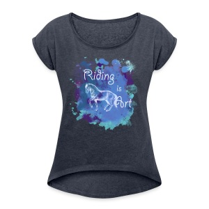 Riding is Art blau - Shirt locker - Frauen T-Shirt mit gerollten Ärmeln
